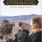 Introducing Cultural Anthropology 3rd by Roberta Lenkeit 0073107735