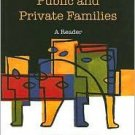 Public and Private Families: A Reader 5th by Cherlin 0073528099