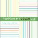 Rethinking the Color Line: Readings in Race and Ethnicity 3rd by Gallagher 0073135747