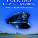 Policing Today And Tomorrow by Cliff Roberson 0131190687