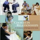 Choices in Relationships: Introduction to Marriage and Family / Edition 8 by David Knox 0534625231
