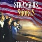 Strangers to These Shores 8th by Vincent N. Parrillo 0205457630