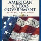 Essentials of American and Texas Government 2006: Continunity and Change by O'Connor 0321365208