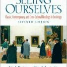 Seeing Ourselves / Edition 7 by John J. Macionis 0132204916