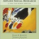 Applied Social Research: A Tool for Human Services 6th by Duane R. Monette 0534628583