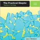 The Practical Skeptic 4th by Lisa J. McIntyre 0073380032