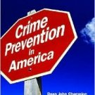 Crime Prevention in America by Dean J. Champion 0132253771