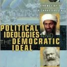 Political Ideologies and the Democratic Ideal 6th by Terence Ball 0321390156