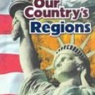 Our Country's Regions by Macmillan/McGraw-Hill School Division 0021492654