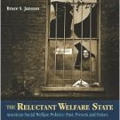 The Reluctant Welfare State 5th by Bruce S. Jansson 0534574696