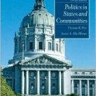 Politics in States and Communities 12th by Thomas R. Dye 0131930796