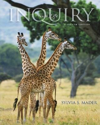 Inquiry Into Life 11th edition by Sylvia S. Mader 0073041505
