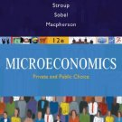 Microeconomics Private and Public Choice 12 Ed. by James D. Gwartney 0324580207
