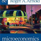 Microeconomics - 8th Edby Roger A. Arnold 0324538022
