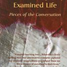 The Sociologically Examined Life Pieces of the Conversation 3rd ed by Michael Schwalbe 0072825790