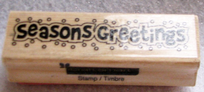 "Clearance New Wood Mounted ""Season's Greetings"" Rubber Stamp"