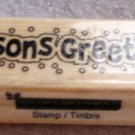 """Clearance New Wood Mounted """"Season's Greetings"""" Rubber Stamp"""