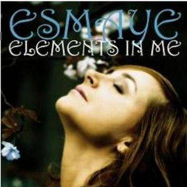 ESMAYE  ELEMENTS IN ME  CD 2007