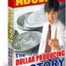 Adsense - The Dollar Producing Factory