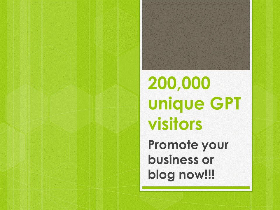 200,000 High Traffic GPT Visitors to Promote Your Website
