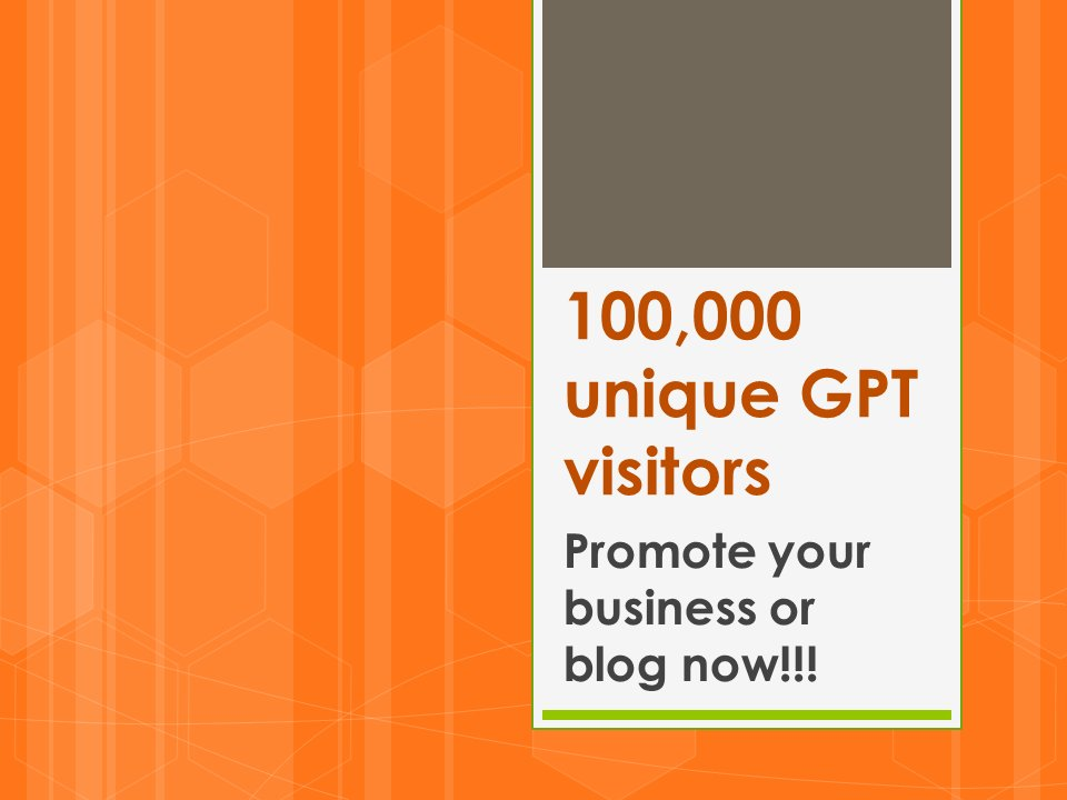 100,000 High Traffic GPT Visitors to Promote Your Website
