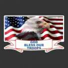 """God Bless Our Troops"" w/Eagle on Flag Decal"