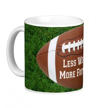 Less Work, More Football Sports Game Mancave Coffee Mug Cup