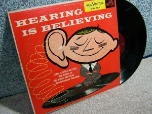 Hearing is Believing - LP Record