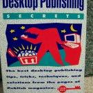 Desktop Publishing Secrets
