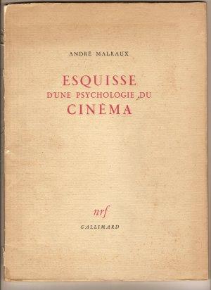 Esquisse d'une psychologie du cinéma by André Malraux