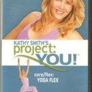 Kathy Smith's Project You Core Flex Yoga Flex Beachbody DVD!!!