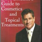 Dr. Perricone's Guide to Cosmetic and Topical Treatments!!!