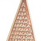 Abraca Triangle Charm for Unexpected Good Fortune!!!