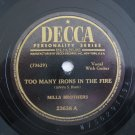 Mills Brothers - Too Many Irons In The Fire   (Vinyl Record)