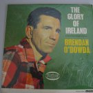 Brendan O'Dowda - The Glory Of Ireland - Circa 1965