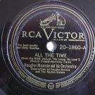 Vaughn Monroe  -  All The Time / Love On A Greyhound Bus - Circa 1946