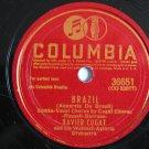 Xavier Cugat - Brazil / Chiu Chiu - 78rpm - Circa 1942