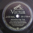 Tommy Dorsey & His Orchestra  - Nevada / That's It -  78rpm - Circa 1945