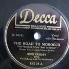 Bing Crosby - The Road To Morocco / Ain't Got A Dime For A Name - Circa 1942
