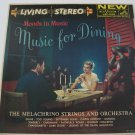 SALE! The Melachrino Strings - Music For Dining  (Vinyl Record)