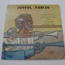 Philadelphia College Of Bible Chorale - Joyful Praise  (Vinyl Record)