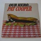 Pat Cooper - Our Hero (Vinyl Record)