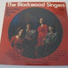 The Blackwood Singers - Turn Your Radio On  (Vinyl LP)