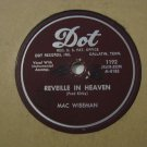 Mac Wiseman - Reveille In Heaven / Dreams Of Mother - 1955 (Vinyl Records)