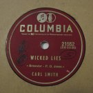 Carl Smith - Wicked Lies / Before I Met You - 1957 (Vinyl Records)