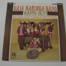 Baja Marimba Band - Watch Out! - 1966  (Record)