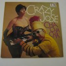 Very Rare! - Crazy Jose - Cha Cha Cha - 1959  (Record)