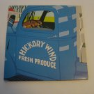 Hickory Wind - Fresh Produce - Circa 1975