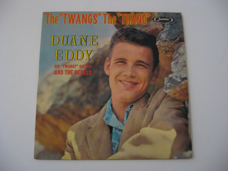 "Duane Eddy - The ""Twangs"" The ""Thang"" - Circa 1959"