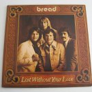 Bread - Lost Without Your Love - Circa 1977